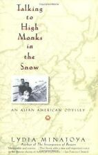 Talking to High Monks in the Snow: An Asian American Odyssey