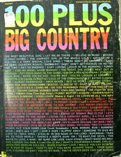 100 Plus Big Country Songbook Piano Vocal Organ Chords 1974