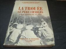 P.François-Régis du LOSCOUET: la trouée, le père Charles, capucin, missionnaire