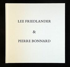 Lee Friedlander & Pierre Bonnard: Photographs & Drawings New & Signed Photo Book