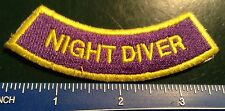 "NIGHT DIVER rocker chevron SCUBA DIVER DOWN PATCH low visibility 3.5"" Certified"