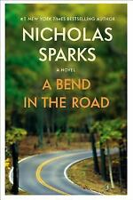 A Bend in the Road by Nicholas Sparks (2016)