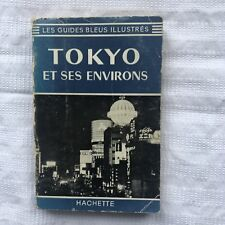 Tokyo Et Ses Environs Hachette Guide Bleu Illustre Vintage PB Ed