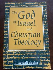 The God of Israel and Christian Theology by R. Kendall Soulen (2003, Trade...