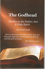 The Godhead~Studies on the Father, Son & Holy Spirit~Seventh-day Adventist~Trini
