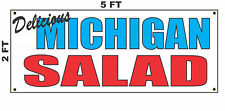 Michigan Salad Banner Sign NEW 2x5 Delicious