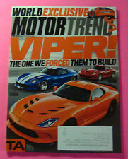 MOTOR TREND MAGAZINE JUNE/2013...VIPER: THE ONE WE FORCED THE TO BUILD...
