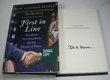 RARE FIRST IN LINE PRESIDENTS PURSUIT OF POWER KATE BROWER SIGNED FIRST ED. BOOK
