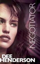 Negotiator: By Dee Henderson