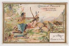 Chromo CHOCOLAT POULAIN Chasse au bufle à l arc indiens