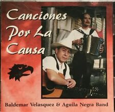 Baldemar Velasquez & Aguila Negra Band - Canciones Por La Causa #3275 (2000, Cd)