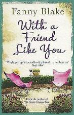 With A Friend Like You, Blake, Fanny | Paperback Book | Good | 9781409129660