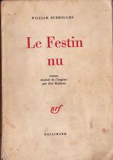 """William Burroughs """" Le Festin Nu """" EO 1964 Édition numérotée"""