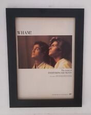 GEORGE MICHAEL*WHAM*Everything She Wants*ORIGINAL*A4*ADVERT*FRAMED*FAST SHIPPING