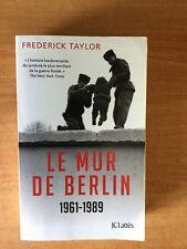 LE MUR DE BERLIN 13 août 1961- 9 novembre 1989