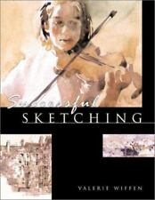 Successful Sketching : Planning and Drawing by Valerie Wiffen (2001, Paperback)