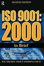 ISO 9001: 2000 In Brief by Tricker, Ray