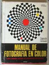 MANUAL DE FOTOGRAFÍA EN COLOR - GAREIS SCHEERER - ED. OMEGA 1975 - VER INDICE