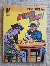 Collana Rodeo n.115  I tre Bill in: Ai ferri corti