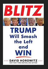 BLITZ: Trump Will Smash the Left and Win by David Horowitz P-D-F FASTER