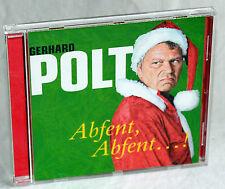 GERHARD POLT - Abfent, Abfehnt...!