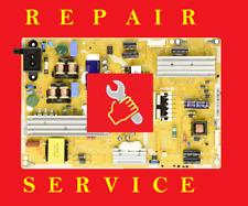 SAMSUNG  UN40ES6100F   POWER SUPPLY BN44-00502A   REPAIR SERVICE
