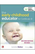 NEW The Early Childhood Educator for Certificate III, 2e Revised  By Lorraine Wa