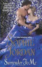 Surrender to Me (The Derrings) by Sophie Jordan