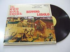 Beppino Lodolo –Il Cur Dal Friul Volume 2°-Disco Vinile 33 Giri LP Album ITALIA