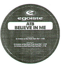 ATB - Believe In Me (Dj Antoine vs Mad Mark Rmxs) - Egoiste