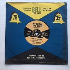 Tommy Dorsey Jimmy My Friend The Ghost Make Love To Me Record 78rpm Vintage Bell