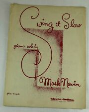 Swing it Slow by Mark Nevin 1955 Sheet Music Collectable Piano Solo Vintage