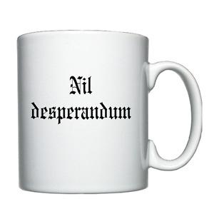 Nil desperandum (never despair) Latin quotation - Personalised Mug / Cup