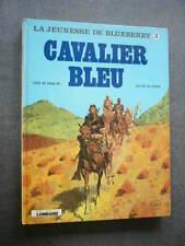 BLUEBERRY  La Jeunesse de Blueberry  EO  CAVALIER BLEU