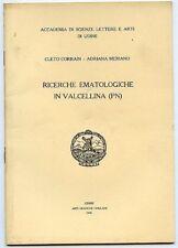 Ricerche ematologiche in Valcellina. Corrain, Meriano. 1978. 20 pp.