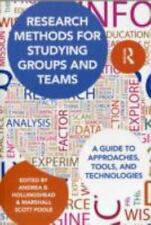 Research Methods for Studying Groups and Teams: A Guide to Approaches, Tools, an