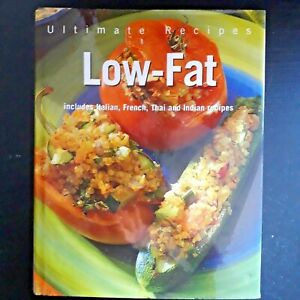 Ultimate Recipes Low Fat, Pre owned Good Condition Hardback Book