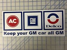 "AC,GM, Delco, ""Keep Your Car GM"", Aluminum, Metal, 6x15, Sign"