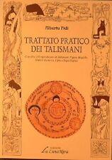 Alberto Fidi - TRATTATO PRATICO DEI TALISMANI - La Luna Nera