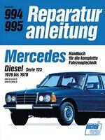 Mercedes Diesel Serie 123 1976-1978 Reparaturanleitung Reparaturbuch Handbuch