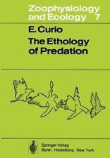 The Ethology of Predation 7 by E. Curio (2012, Paperback)