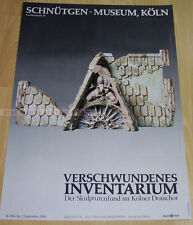 GERMAN EXHIBITION POSTER 1984 - DISAPPEARED SCULPTURES COLOGNE CATHEDRAL * ART