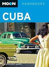 Moon Cuba (Moon Handbooks) by Christopher P. Baker
