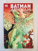 Batman Arkham Poison Ivy RARE OOP NEW NEVER READ Tpb TP GN DC Graphic Novel