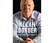 Cricket as I see it - Allan Border