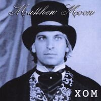 XOM by Matthew Moon (CD, May-2003, All Indie) New Sealed