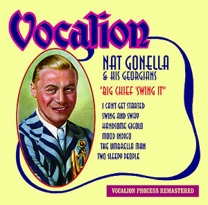 "Nat Gonella & His Georgians Big Chief ""Swing It"" - CDEA6226"