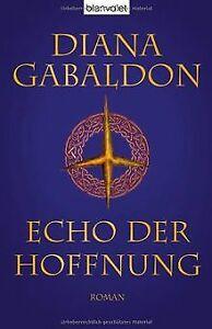 Echo der Hoffnung von Gabaldon, Diana | Buch | Zustand gut