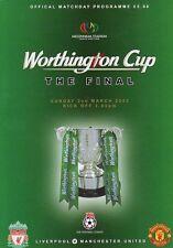 * 2003 WORTHINGTON CUP FINAL - LIVERPOOL v MAN UTD *