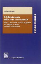 Il Bilanciamento Nello Stato Costituzionale - Andrea Morrone, Giappicchelli 2014
